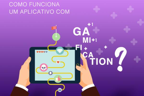 Gamification está cada vez mais presente no mundo dos aplicativos.