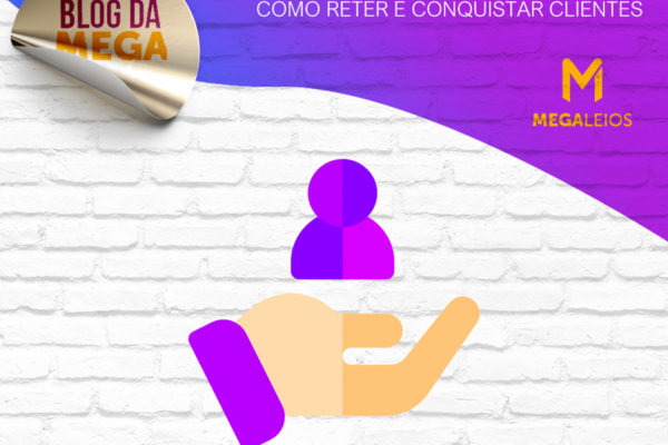 Customer Success: como reter e conquistar clientes
