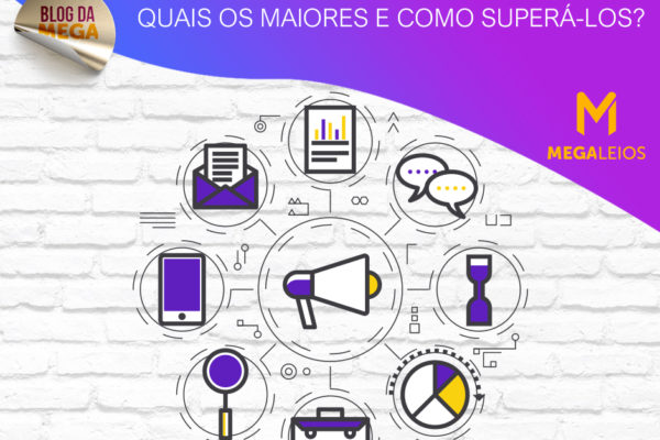 Desafios do Marketing Digital: quais os maiores e como superá-los?