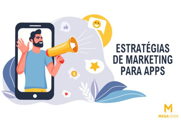 Estratégias de marketing digital para promover seu app